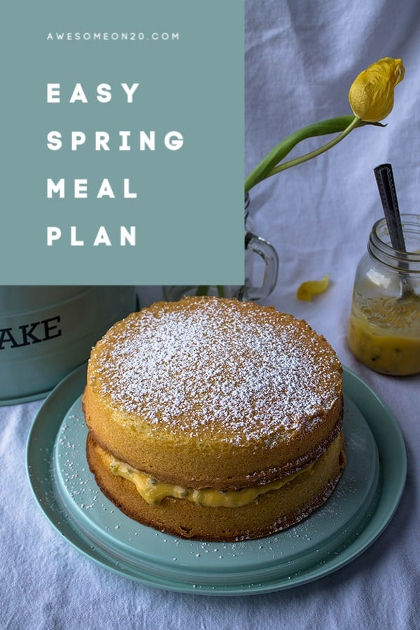 Easy Spring Meal Plan | How to Be Awesome on $20 a Day