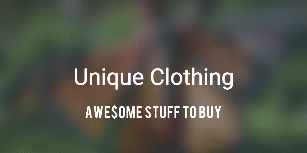 Cool Clothing  Awesome Stuff to Buy