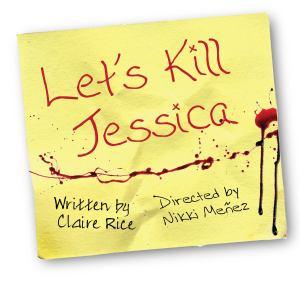 Let's Kill Jessica