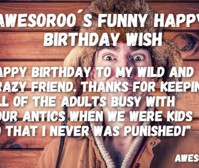 Crazy Man With A Funny Wish