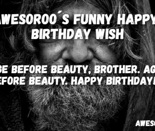 Happy Birthday Funny Brothers Wish