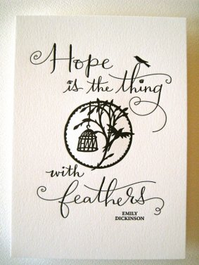 """First line from """"Hope is the Thing with Feathers"""" (314)"""