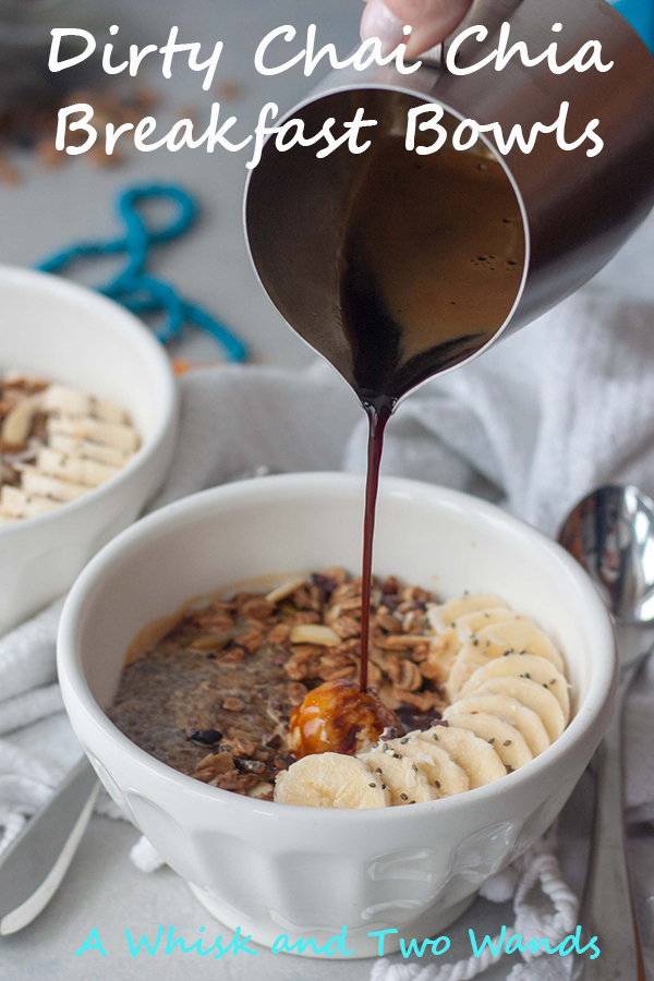 Dirty Chai Chia Breakfast Bowls