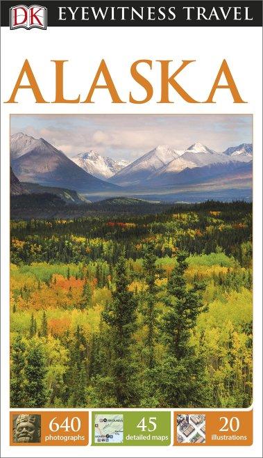 Eyewitness Guide Alaska oct 15