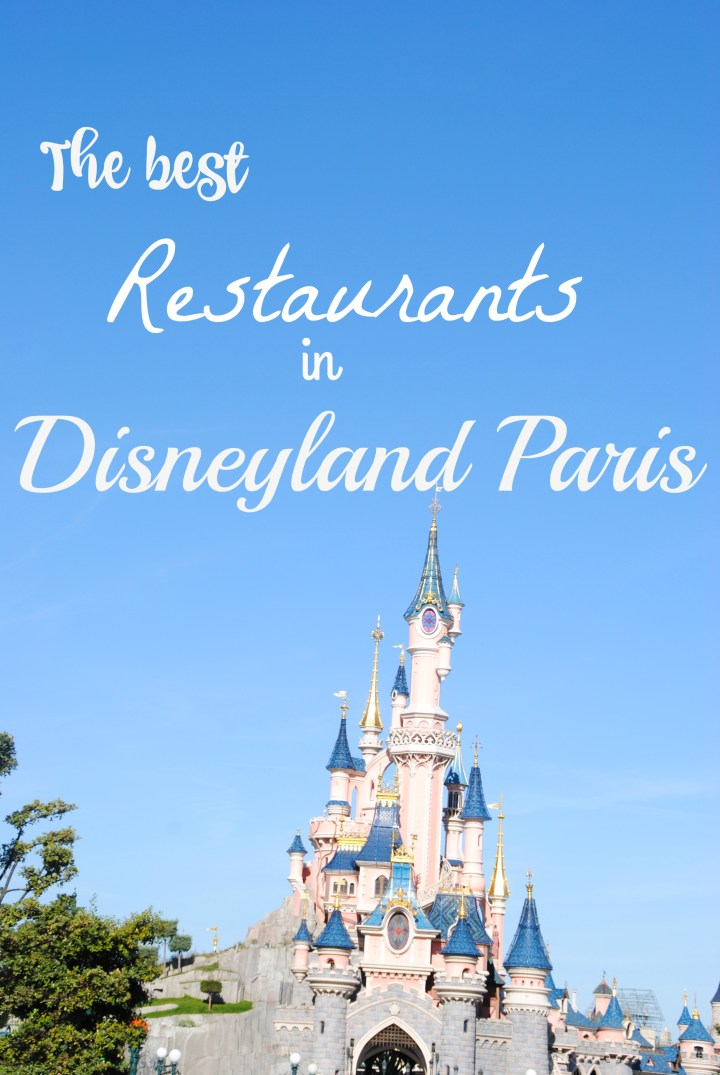 The best restaurants in Disneyland Paris