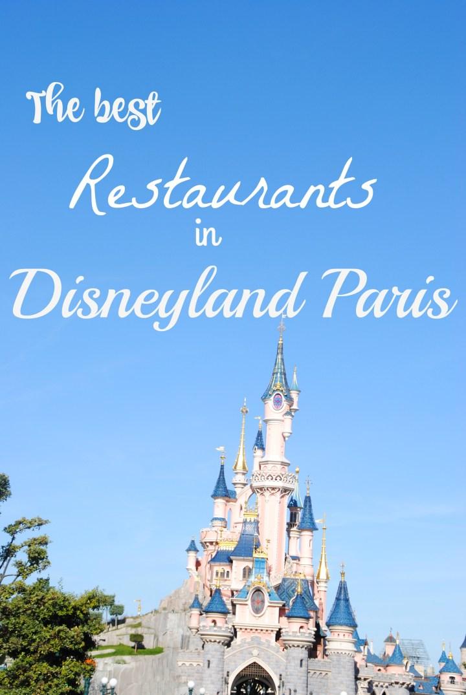 The best restaurants in Disneyland Paris
