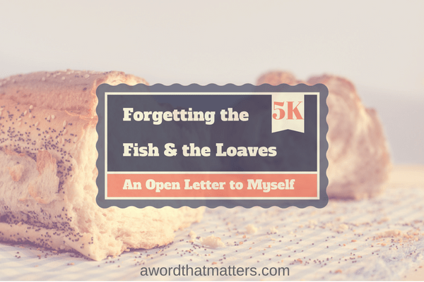 forgetting-the-fish-and-the-loaves