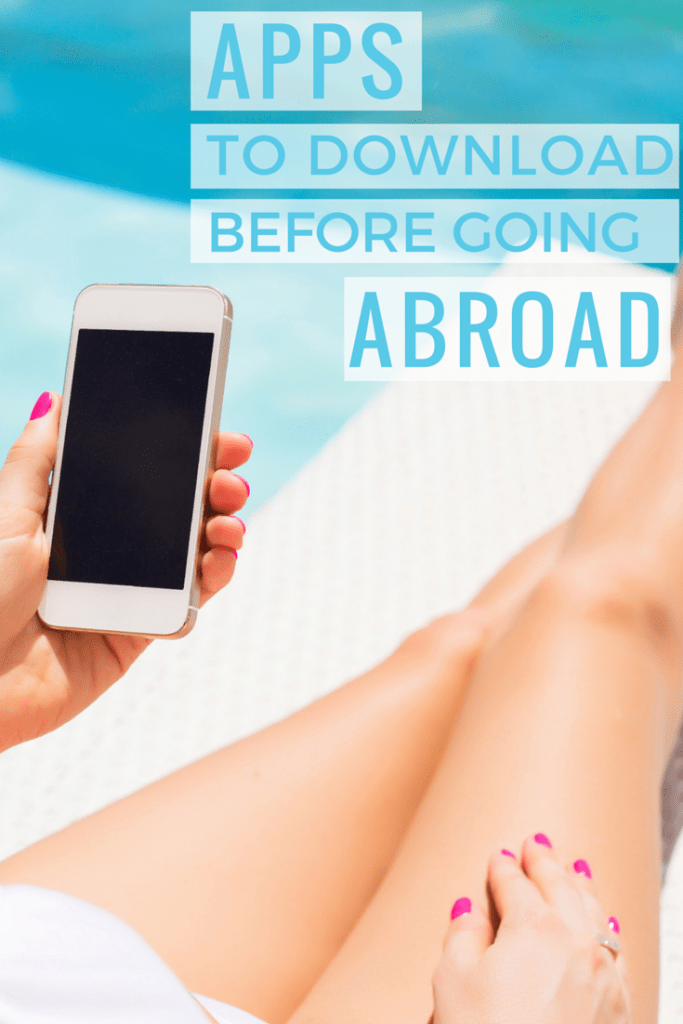 Apps to Download Before Going Abroad_Pinterest