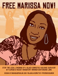 Free Marissa Now! poster in support of Marissa Alexander, a domestic violence survivor sentenced to 20 years in prison for defending her life from her abusive husband. Designed by Dignidad Rebelde.