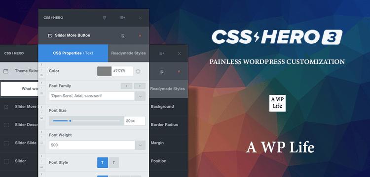 Introducing The CSS Hero 3 -A Plugin For Customizing Your WordPress Website