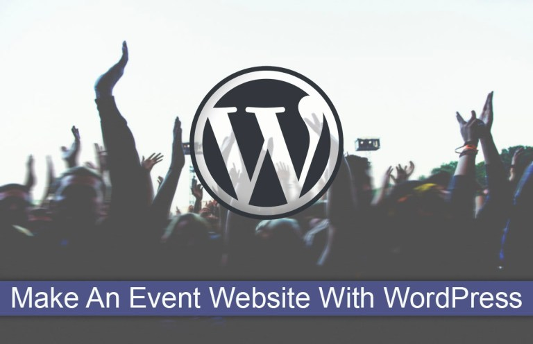 Make An Event Website With WordPress