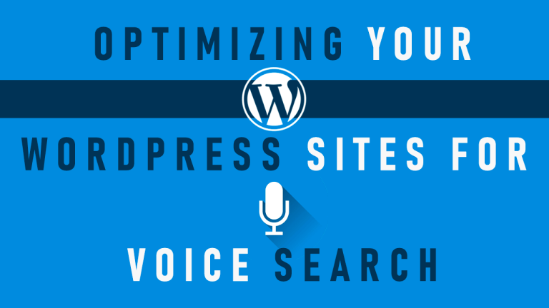Optimizing Your WordPress Sites For Voice Search