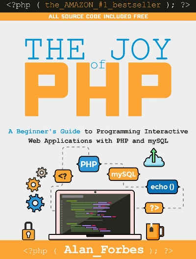The Joy of PHP Programming
