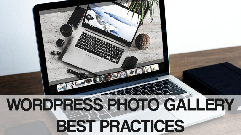 WordPress Photo Gallery - Best Practices