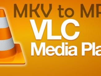 Convert MKV to MP4 Using VLC Media Player