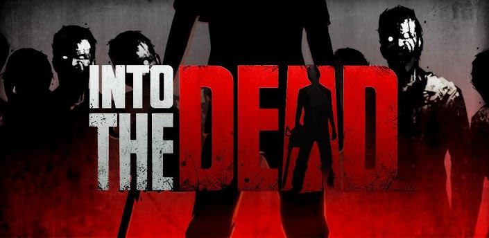 Into The Dead, Zombie game, Android Zombie Game
