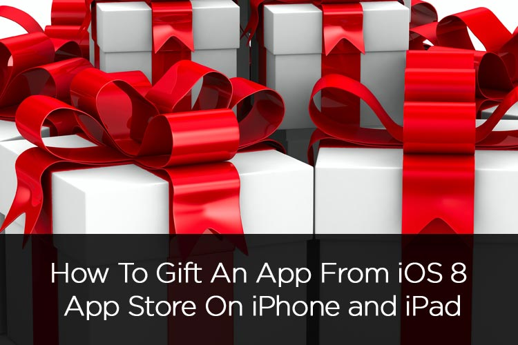 How-To-Gift-App-From-iOS-8-App-Store-On-iPhone-and-iPad