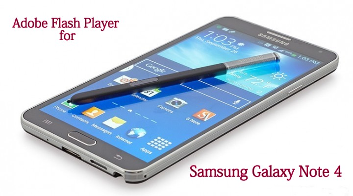 How to install Flash Player on Samsung Galaxy Note 4 running