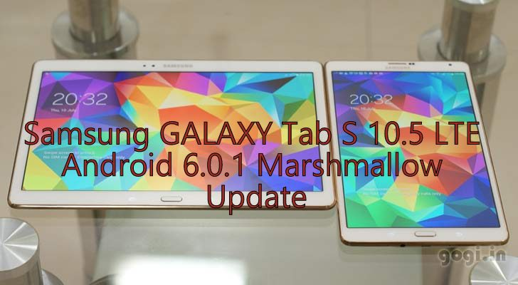 Update Galaxy Tab S 10 5 LTE SM-T805 to Android 6 0 1