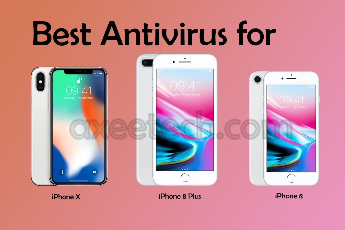 Top 5 Best Antivirus for iPhone 8, iPhone 8 Plus and iPhone X