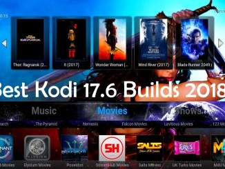 Best Kodi 17.6 Builds February 2018