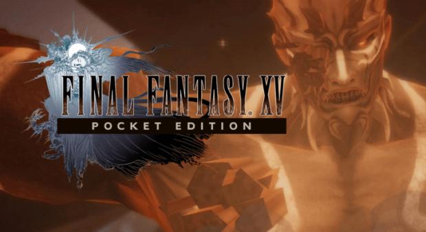 Final Fantasy XV Pocket Edition apk