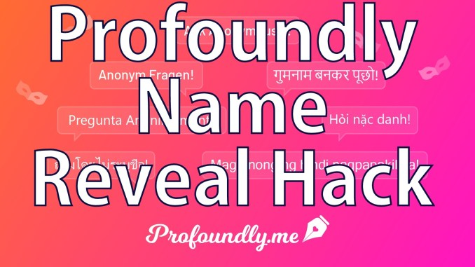 Profoundly Name Reveal hack for Android