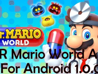 DR Mario World Apk for Android June 2019