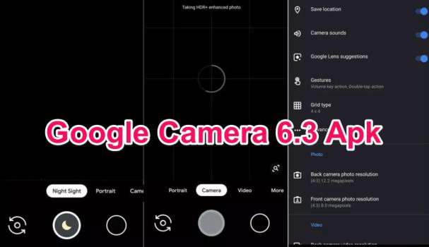 Google Camera 6.3 Apk GCAM for Android