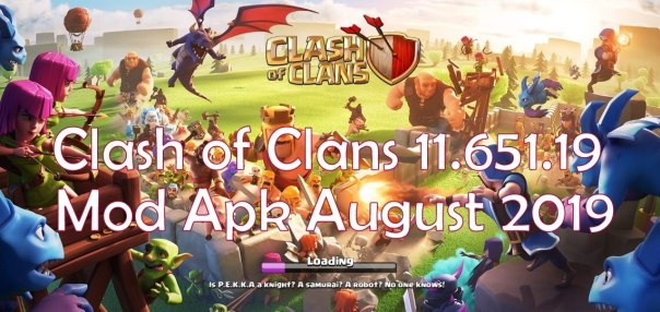 Clash of Clans Mod Apk August 2019