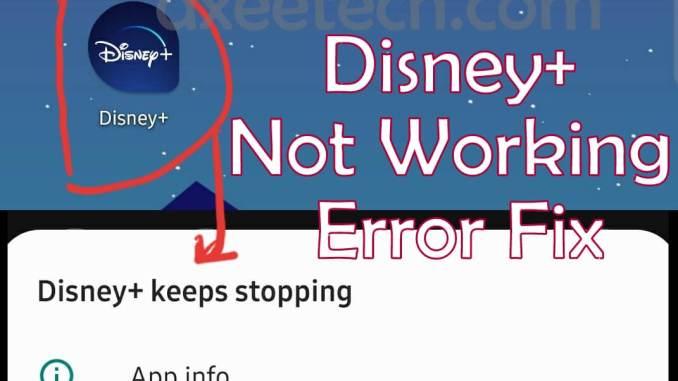 Disney + Plus Keeps Stopping Error Fix