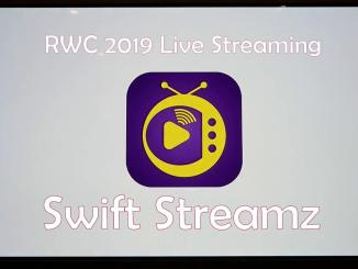 Swift Streamz RWC 2019 Live Streaming