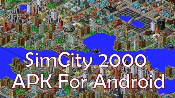 Simcity 2000 Apk OBB v1.2 for Android