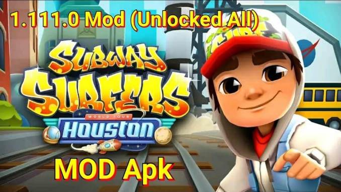 Subway Surfers Houston mod Apk v1.111.0 hack for November 2019
