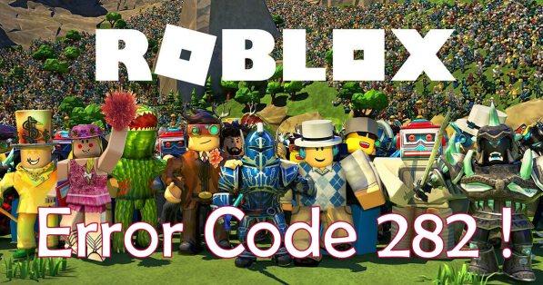 Error Code 282 Roblox fix