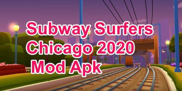 Subway Surfers Chicago Mod Apk Hack 2020 v1.113.0