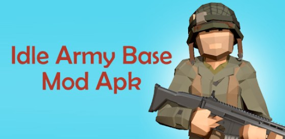 Idle Army Base Mod apk file download