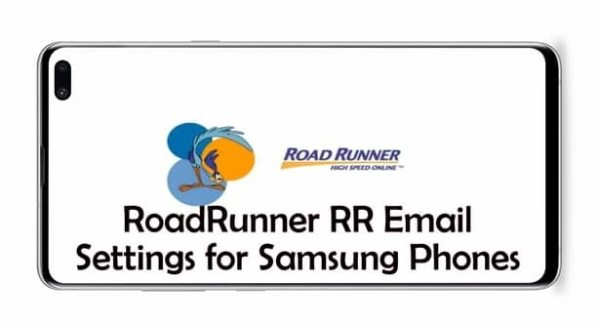 RoadRunner Email Settings for Samsung Galaxy Phones