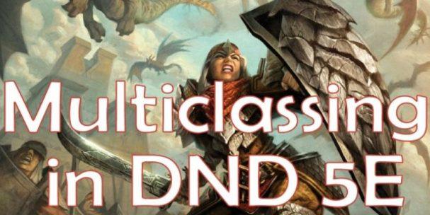 multiclassing in DND 5E