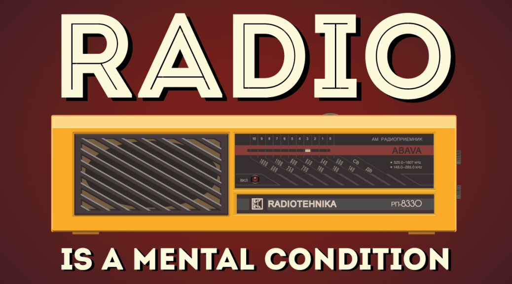 Radio is a mental condition