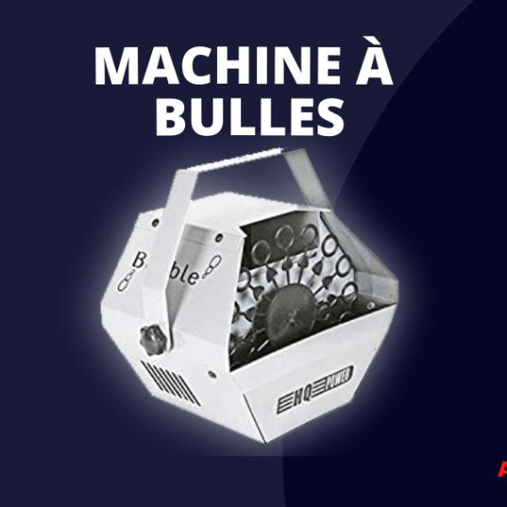 Location Machine à Bulles Lille