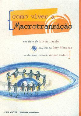 Como viver a macrotransição