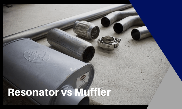 resonator vs muffler how to choose the