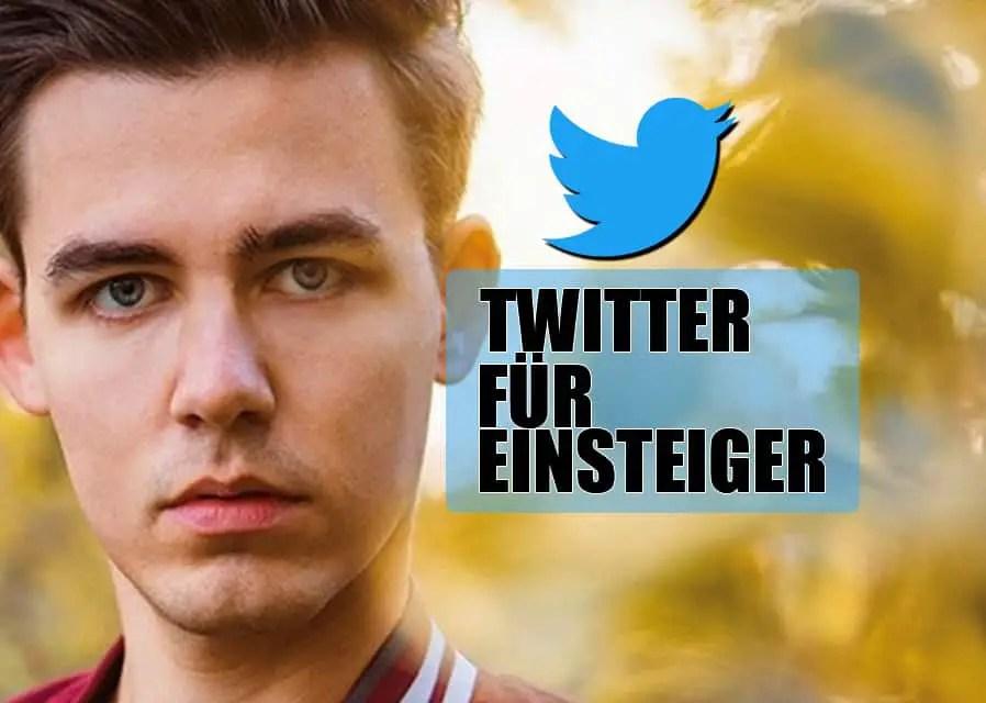 Twitter für Einsteiger: Der Ultimative Leitfaden