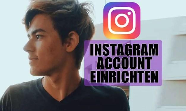Wie man einen Instagram Account einrichtet