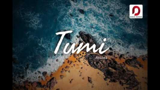 TUMI LYRICS BY Abhilekh