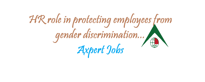 HR role in protecting employees from gender discrimination
