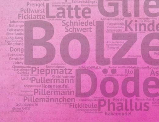 Bolzen, Dödel, Pillermann – Synonyme für Penis