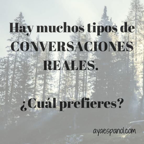 tipos-conversaciones-reales