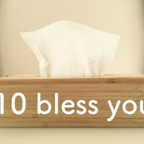 #10 bless you!